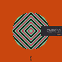 Pablo del Monte - Throw Your Love