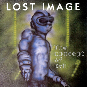 Lost Image - The Concept of Evil