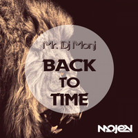 mr. dj monj - Back To Time
