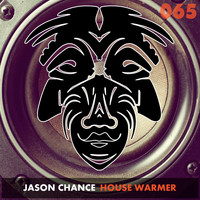 Jason Chance - House Warmer