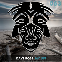 Dave Rose - My Life