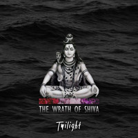 Twilight - The Wrath Of Shiva