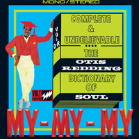 Otis Redding - Complete & Unbelievable...The Otis Redding Dictionary of Soul (50th Anniversary Edition)