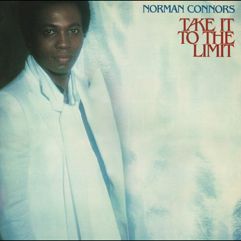Norman Connors - Take It To The Limit (Expanded Edition)
