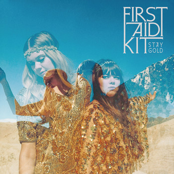 First Aid Kit - Stay Gold (Explicit)