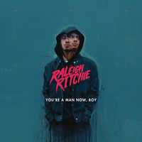 Raleigh Ritchie - You're a Man Now, Boy (Explicit)