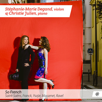 Stéphanie-Marie Degand & Christie Julien - So French