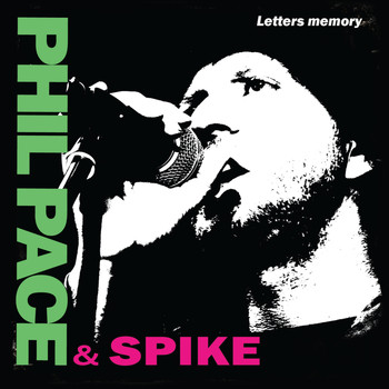 Phil Pace - Phil Pace & Spike - Letters Memory