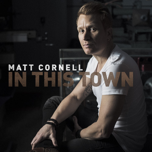 Matt Cornell MP3 Single In This Town