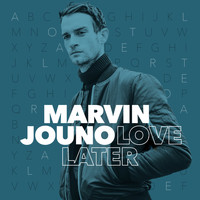 Marvin Jouno - Love Later (Robbie Remix)
