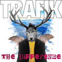 Trafik - The Difference (Remixes)
