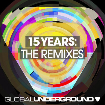 Various Artists - Global Underground: 15 Years (Remixes)