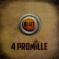 4 Promille - Reset