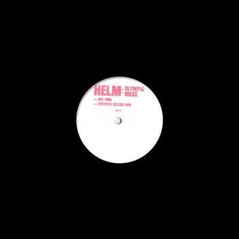 Helm - Olympic Mess Remixes