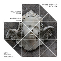 Namito - White Lies EP