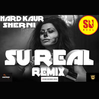 Hard Kaur - Sherni (Trap Remix [Explicit])