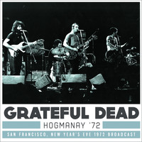 Grateful Dead - Hogmanay '72 (Live)