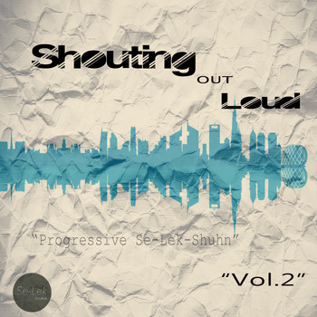 Various Artists - Shouting Out Loud, Vol. 2