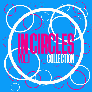 Various Artists - In Circles Collection, Vol. 1 - Selection of Tech House