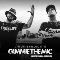 Virus Syndicate - Gimme the Mic (Remixed [Explicit])
