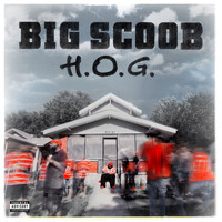 Big Scoob - H.O.G. (Explicit)
