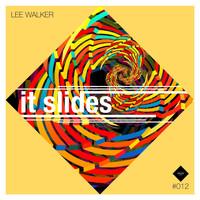 Lee Walker - It Slides
