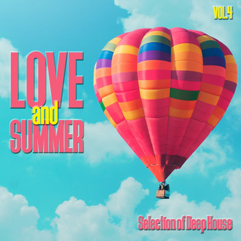 Various Artists - Love and Summer, Vol. 4 - Selection of Deep House