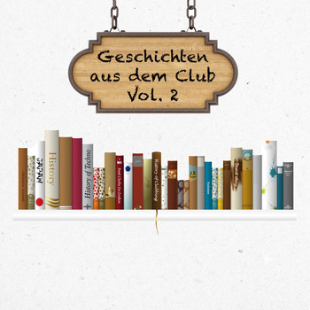Various Artists - Geschichten aus dem Club, Vol. 2