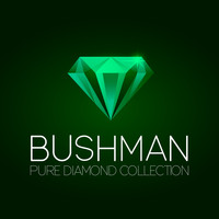 Bushman - Bushman Pure Diamond Collection