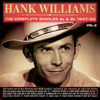 Hank Williams - The Complete Singles As & BS 1947-55, Vol. 2