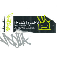 Freestylers - Get Down Massive (feat. Navigator)