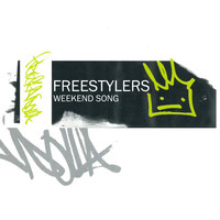 Freestylers - Weekend Song (feat. Tenor Fly)