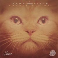 Prok & Fitch - Double Vision