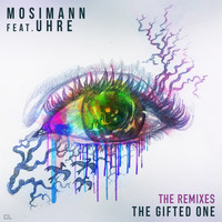 Mosimann - The Gifted One (The Remixes)