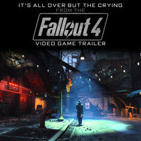 "THE INK SPOTS - It's All over but the Crying (From The ""Fallout 4"" Video Game Trailer)"
