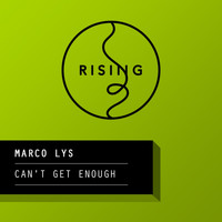 Marco Lys - Can't Get Enough