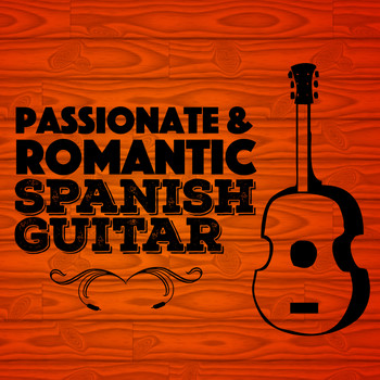 Salsa Passion|Musica Romantica|Romantic Guitar - Passionate & Romantic Spanish Guitar
