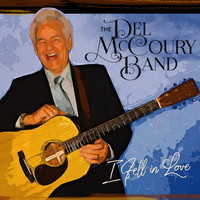 Del McCoury Band - I Fell in Love