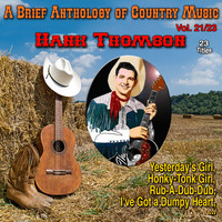 Hank Thompson - A Brief Anthology of Country Music - Vol. 21/23