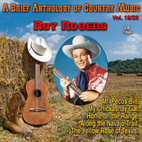 Roy Rogers - A Brief Anthology of Country Music - Vol. 19/23