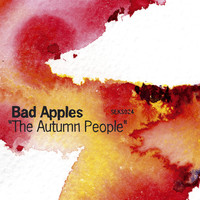 Bad Apples - The Autumn People