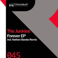 The Junkies - Forever EP