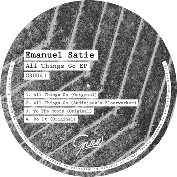 Emanuel Satie - All Things Go EP