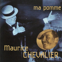 Maurice Chevalier - Ma pomme