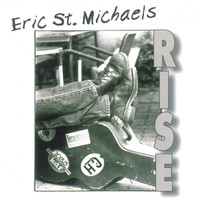 Eric St. Michaels - Rise