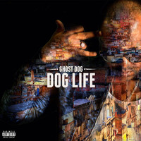 Ghost Dog - Dog Life (Explicit)