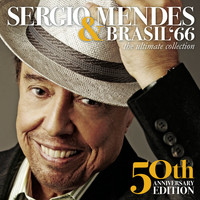 Sergio Mendes & Brasil '66 - The Ultimate Collection (50th Anniversary Edition)