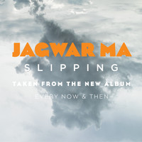 Jagwar Ma - Slipping