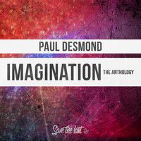 Paul Desmond - Imagination (The Anthology)