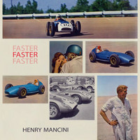 Henry Mancini - Faster